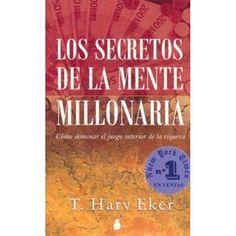 INVERSIÓN Y NEGOCIOS PARA HACER DINERO: E-book los secretos de la mente millonaria T. Harv Eker Descargar PDF GRATIS