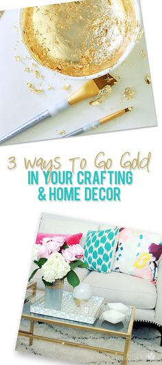 Three ways to go gold in your crafting and home decor. You won't have to spend a fortune to get the gold look. These techniques will take any object from bam to glam!
