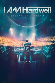I AM Hardwell - Living the Dream Movie Poster - Robbert van der Corput  #IAMHardwell, #MoviePoster, #Documentary, #RobinPiree, #LivingtheDreamPoster, #RobbertvanderCorput