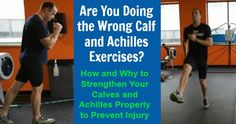 Are You Doing the Wrong Calf and Achilles Exercises? How and Why to Strengthen Your Calves and Achilles Properly to Prevent Injury. Calf Exercises, Training Exercises, Strength Training Workouts, Running Workouts, Running Training, Stretches, Tight Achilles, Achilles Pain