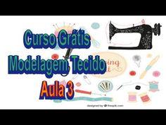 AULA 3 - Curso Modelagem Tecido GRÁTIS - YouTube