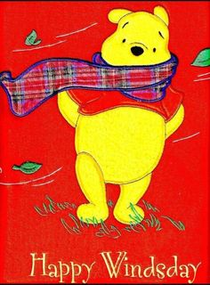 Winnie-the-Pooh ~ Happy Windsday -or Wednesday! Cute Winnie The Pooh, Winnie The Pooh Quotes, Winnie The Pooh Friends, Wednesday Greetings, Happy Wednesday, Wednesday Memes, Happy Friday, Tuesday, Eeyore
