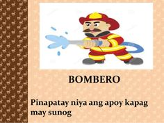 BOMBERO Pinapatay niya ang apoy kapag may sunog Writing Practice Worksheets, Magical Jewelry, Good Morning Messages, Elephant, Projects, Firefighters, Good Morning Wishes, Log Projects, Blue Prints