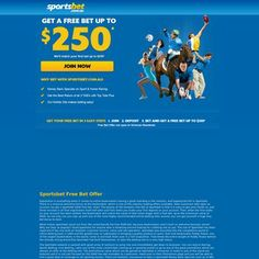 Sportsbet is offering a $250 free bet when you join for free today. Take advantage of this exclusive offer here.