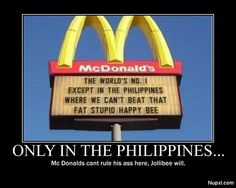 "Only in the Philippines Context: There's a very popular hamburger chain in the Philippines called ""Jollibee"" using a bee as a mascot. Memes Pinoy, Memes Tagalog, Tagalog Love Quotes, Qoutes, Funny Asian Memes, Asian Humor, Funny Memes, Asian Jokes, Hilarious"