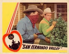 "Lobby Card from the film ""San Fernando Valley,"" starring Roy Rogers, 1944. San Fernando Valley Collection."