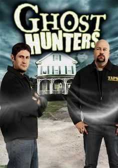 Ghost Hunters (2004) Plumbers turned paranormal investigators Jason Hawes and Grant Wilson head up a team of experts who travel the country chasing reports of ghostly happenings: lights that turn on and off, objects that move on their own and other mysterious phenomena. Over the course of this SyFy series, Hawes and Wilson descend on spooky sites like the infamous Lizzie Borden house, the Waverly Hills Sanatorium and the Essex County Penitentiary.