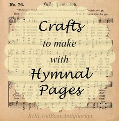 Crafts to Make with Hymnal Pages #hymn #hymnal #crafts