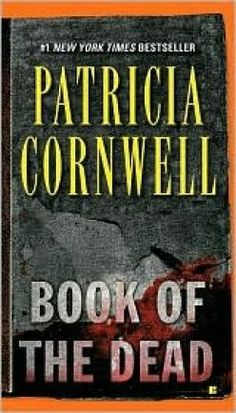 She's my favourite author....I love Patricia Cornwell's books...