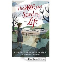 The War that Saved My Life - Kindle edition by Kimberly Brubaker Bradley. Children Kindle eBooks @ Amazon.com.