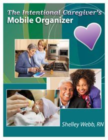 The Intentional Caregiver Mobile Organizer - a must-have for caregivers  just $19.97 immediately download