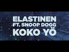 Elastinen - Koko Yö feat. Snoop Dogg (Official Lyric Video) - YouTube