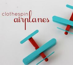 Clothespin Airplane Favors
