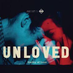 Unloved - Guilty of Love En savoir plus sur https://www.192kb.com/boutique/musique/vinyle/unloved-guilty-of-love/