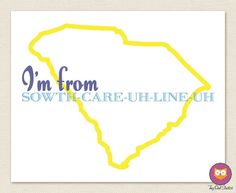 LOVE IT!!    I'm From South Carolina Small Print by tinyowlstudios on Etsy, $10.00