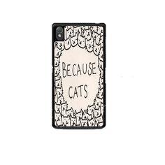 Because Cat Sony Experia Z1 Z2 Z3 Case