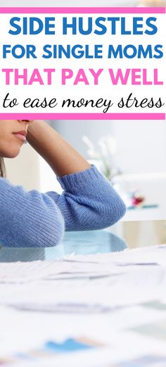 13 High Paying Side Hustles For Single Moms! Earn More Money, Ways To Earn Money, Money Tips, Way To Make Money, Money Hacks, Money Fast, Work From Home Moms, Make Money From Home, Make Money Online
