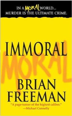 Immoral (Jonathan Stride Book 1) - Kindle edition by Brian Freeman. Mystery, Thriller & Suspense Kindle eBooks @ Amazon.com.