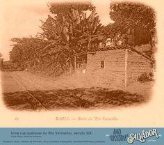 Blog do Rio Vermelho, a voz do bairro: Uma rua qualquer do Rio Vermelho no século XIX