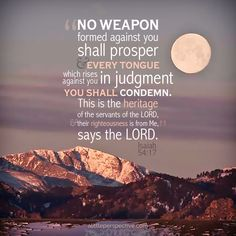 No weapon formed against you shall prosper ... Isa 54:17 | scripture pictures at alittleperspective.com