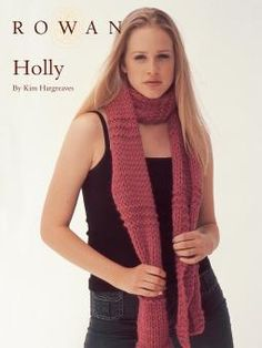 Tricot Echarpe ROWAN - Holly by Kim Hargreaves