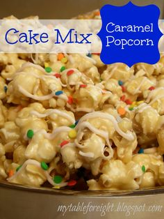 My Table For Eight {by Jen}: Cake Mix Caramel Popcorn- Tasty but not strong cake batter taste. Made without the sprinkles or drizzle topping. It was sticky so I baked it for 30 minutes at stirring every 10 minutes, to make it crunchier. Popcorn Snacks, Gourmet Popcorn, Popcorn Recipes, Cake Mix Recipes, Snack Recipes, Cooking Recipes, Popcorn Balls, Dessert Recipes, Pop Popcorn