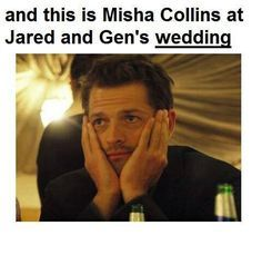 Cass: You make a bad choice, Sam. Misha: Oh, they are so cute together. (And Jensen! Sam Winchester, Winchester Brothers, Misha Collins Wedding, Misha Collins Wife, Jensen Ackles, Supernatural Actors, Supernatural Pictures, Super Natural, Jared Padalecki