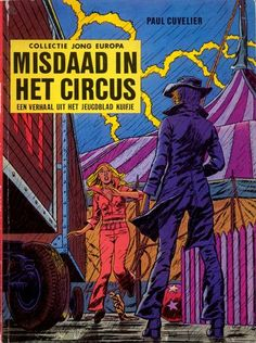 Paul Cuvelier (22 November 1923 - 5 August 1978, Belgium) is one of the classic European comic artists... - http://www.afnews.info/wordpress/2015/11/22/paul-cuvelier-22-november-1923-5-august-1978-belgium-is-one-of-the-classic-european-comic-artists/