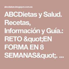 """ABCDietas y Salud. Recetas, Información y Guía.: RETO """"EN FORMA EN 8 SEMANAS"""". SEMANA 2: MENÚ Y EJERCICIOS"""