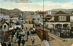 """Ferry Landing and Lonsdale Ave., North Vancouver, B. View looking NE up Lonsdale Avenue from the ferry wharf in North Vancouver, BC. Iconic Photos, Old Photos, Vintage Photos, Vancouver Bc Canada, Historical Pictures, History Facts, British Columbia, West Coast, Paris Skyline"