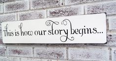 This is how our story begins / Engagement party decorations, Bridal Shower decor gift, Flower girl sign,