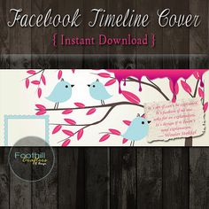 INSTANT DOWNLOAD  Instant Download  Facebook by FoothillCrafters, $4.00 #download_facebook_timeline #facebooktimelinecover #foothillcrafters #birdsbanner #design_banner #quote_banner #quotetimeline #FBcover #banners #etsy