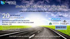 Arsenal do Crente: Seminário de Capelania Funerária em Anápolis - GO