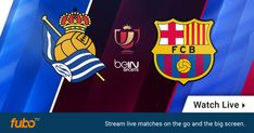 Where to find Real Sociedad vs. Barcelona on US TV and streaming   If youre trying to find out how you can watch Real Sociedad vs. Barcelona youve come to the right place.  Barcelona head to the Basque Country on Thursday to play the first leg of their Copa del Rey quarterfinal against Real Sociedad in San Sebastian. Just as Real Madrid lost their first leg on Wednesday Barcelona shouldnt take anything for granted in their match against Sociedad. And then the second leg will be played next…