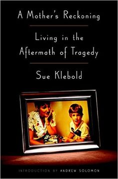 Download A Mother's Reckoning by Sue Klebold Kindle, PDF, eBook, A Mother's Reckoning PDF