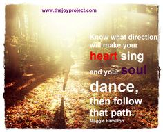 Know what direction will make your heart sing...