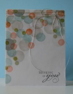 handmade card ... luv the soft dimensional effect from stamping circles randomly on the card face and then more on the vellum overlay layer ... Hero Arts circle set ...