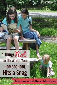 Four Things Not to Do When Your Homeschool Hits a Snag • #homeschooling