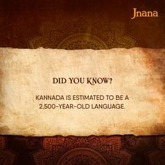 Considered as one of the oldest languages in India, Kannada has a rich oral tradition predating the 3rd century BCE. The Southern Dravidian language and its history are divided into three periods: Old Kannada (Halegkannada) from 450 to 1200 CE, Middle Kannada (Nadukannada) from 1200 to 1700 CE, and Modern Kannada from 1700 CE to present. Kannada is also said to be influenced by Sanskrit, Prakrit, and Pali.