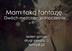 Mam taką fantazję Sad, Polish, Wisdom, Humor, Words, Funny, Quotes, Vitreous Enamel, Humour