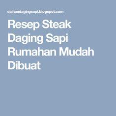 Resep Steak Daging Sapi Rumahan Mudah Dibuat