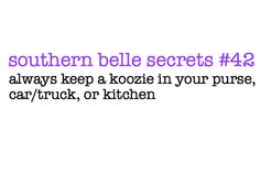 For you Nichole. I wouldn't call it a southern belle thing. More like good sense.