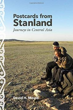 Postcards from Stanland: Journeys in Central Asia by Davi... https://www.amazon.com/dp/0821421778/ref=cm_sw_r_pi_dp_x_uaa.xb4HS54VP