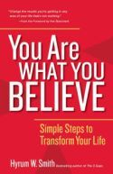 You Are What You Believe: Simple Steps to Transform Your Life by [Smith, Hyrum W. New Books, Good Books, Books To Read, One Minute Manager, Ken Blanchard, Relationship Struggles, Verbal Abuse, Transform Your Life, Book Summaries