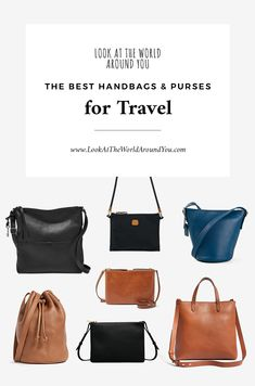 The Best Handbags and Purses for Travel - Look at the World Around You
