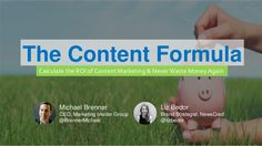 "Content Marketing ROI: What's Your Content Formula?  #content #contentmarketing #contenu Calculate the ROI of content marketing and never waste money again. In this webinar, Liz Bedor and explain the core foundations from our book ""The Content Form…"