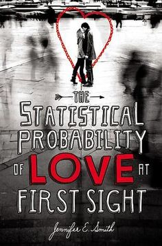 The Statistical Probability of Love at First Sight by Jennifer E Smith. It's a young adult crossover book that adults would also enjoy. Recommended by Lauren Graham. A girl misses a plane, meets a guy. Ya Books, Good Books, Books To Read, Amazing Books, Film Books, Amazing Things, Beautiful Things, Reading Lists, Book Lists