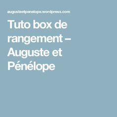 Tuto  box de rangement – Auguste et Pénélope