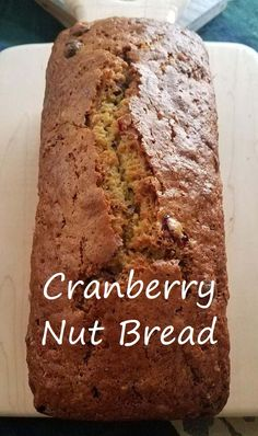 Cranberry Nut Bread Recipe - On The Fire - A Life In The Wild - Cranberry Nut Bread recipe. Fresh or frozen cranberries, orange zest, fresh-squeezed orange juice, - Quick Bread Recipes, Banana Bread Recipes, Baking Recipes, Dessert Recipes, Desserts, Cranberry Nut Bread, Cranberry Recipes, Fall Recipes, Cranberry Muffins