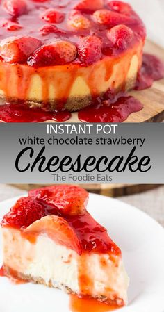 Pot White Chocolate Strawberry Cheesecake: Creamy cheesecake with a hint of white chocolate, covered with a delicious strawberry sauce made from fresh strawberries. And it's all made in the Instant Pot! via Pot White Chocolate Strawberry Cheese. Strawberry Sauce, Strawberry Cheesecake, Chocolate Cheesecake, Cheesecake Recipes, Instapot Cheesecake, Cheesecake Cupcakes, Strawberry Desserts, Instant Pot, Pots